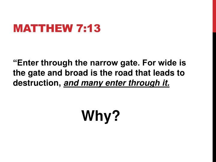 Matthew 7 13