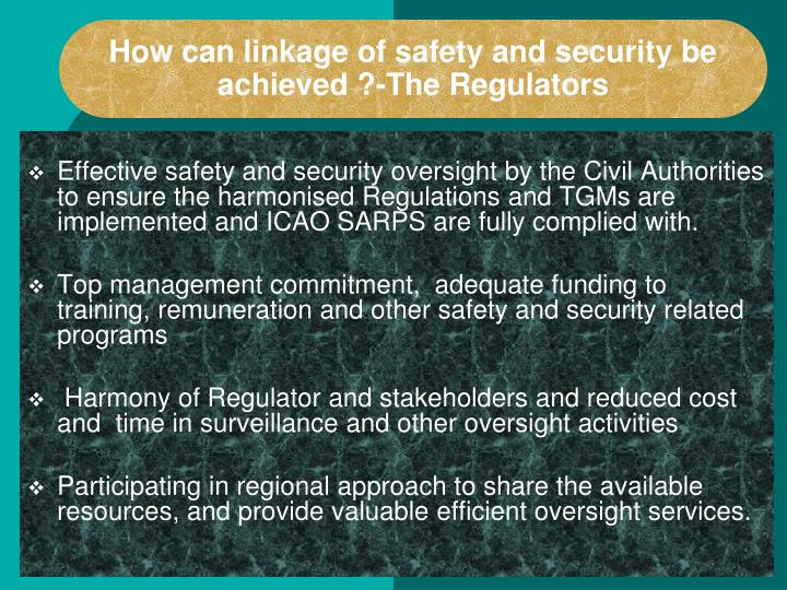 How can linkage of safety and security be  achieved ?-The Regulators