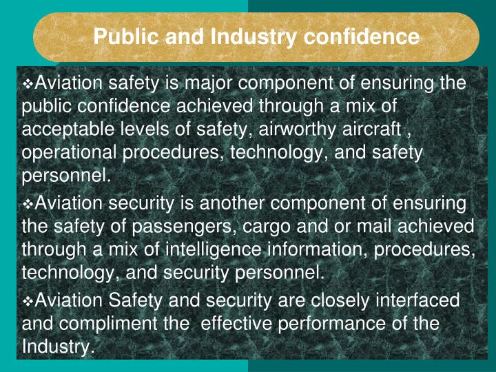 Public and Industry confidence