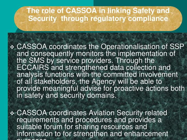 The role of CASSOA in linking Safety and Security  through regulatory compliance