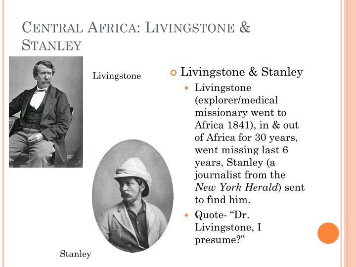 Central Africa: Livingstone & Stanley