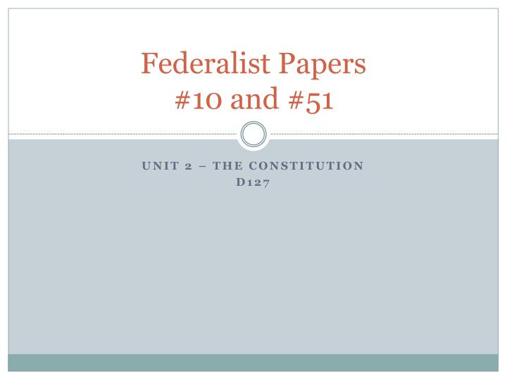 federalist papers 10 and 51 n.