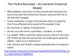 the piraha revisited an extreme empirical model