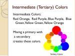 intermediate tertiary colors