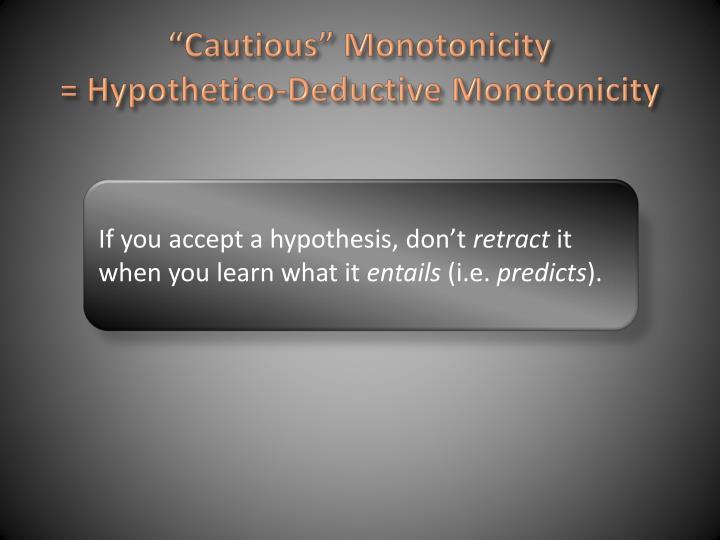 """""""Cautious"""" Monotonicity"""