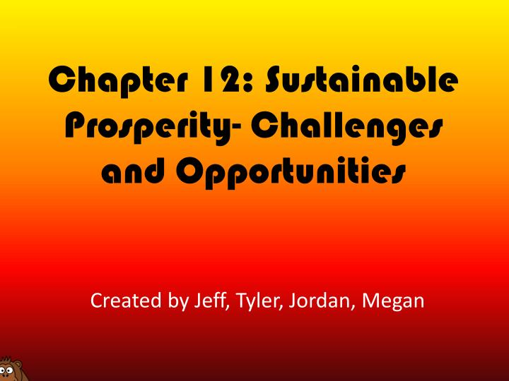 chapter 12 sustainable prosperity challenges and opportunities n.