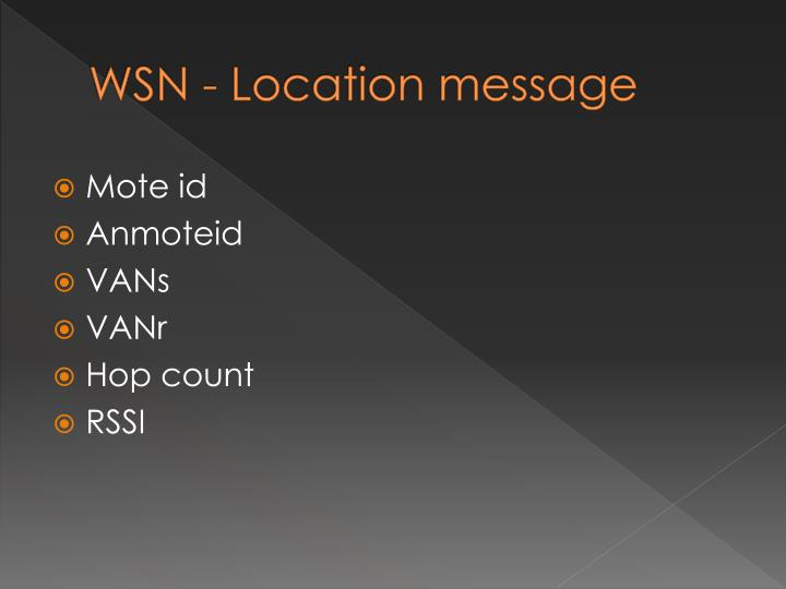 WSN - Location message
