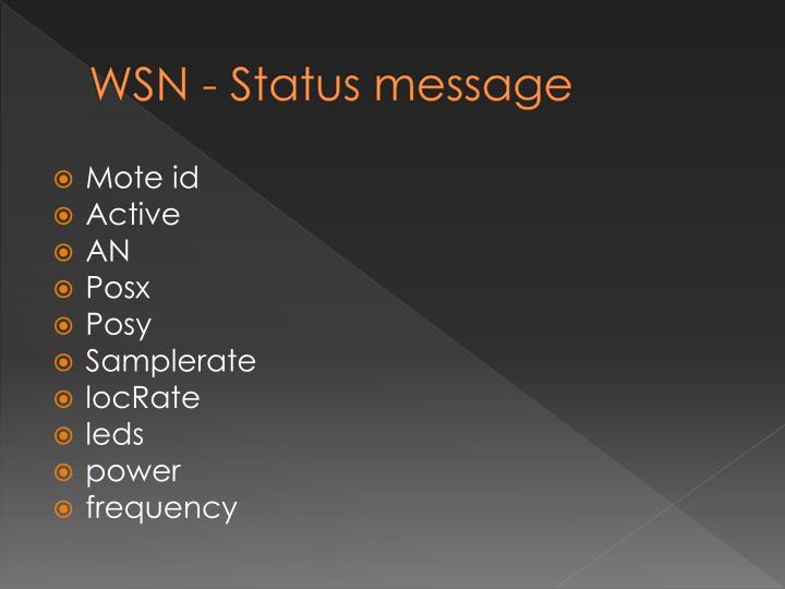 WSN - Status message