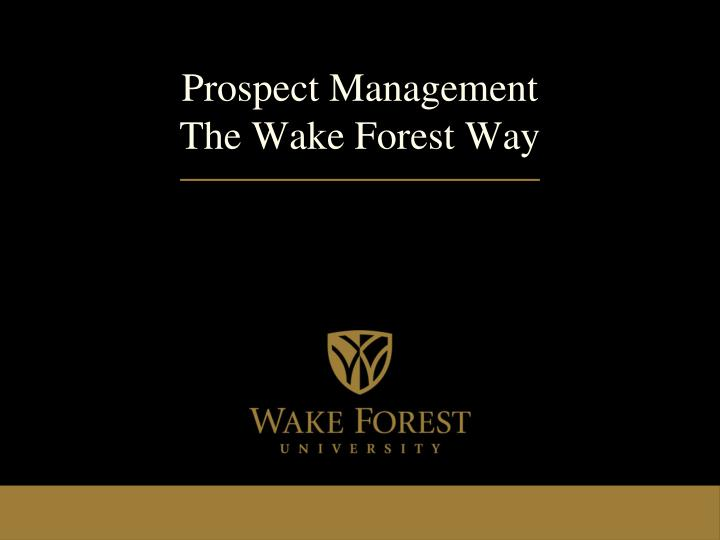 prospect management the wake forest way n.