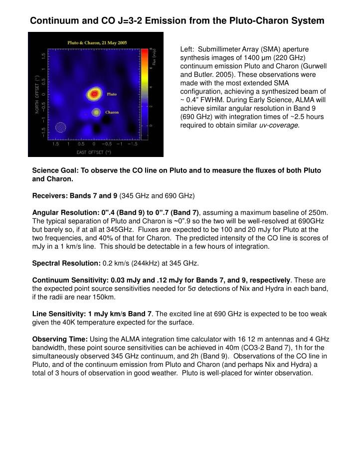 Continuum and CO J=3-2 Emission from the Pluto-