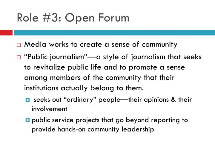 Role #3: Open Forum