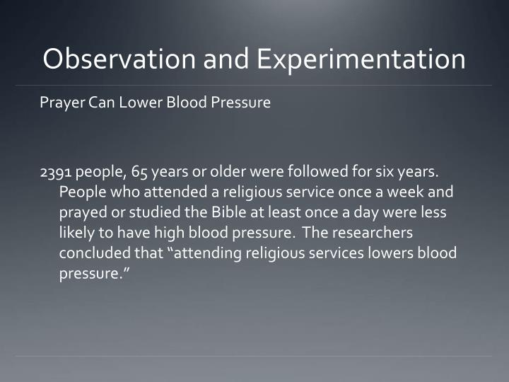 Observation and experimentation