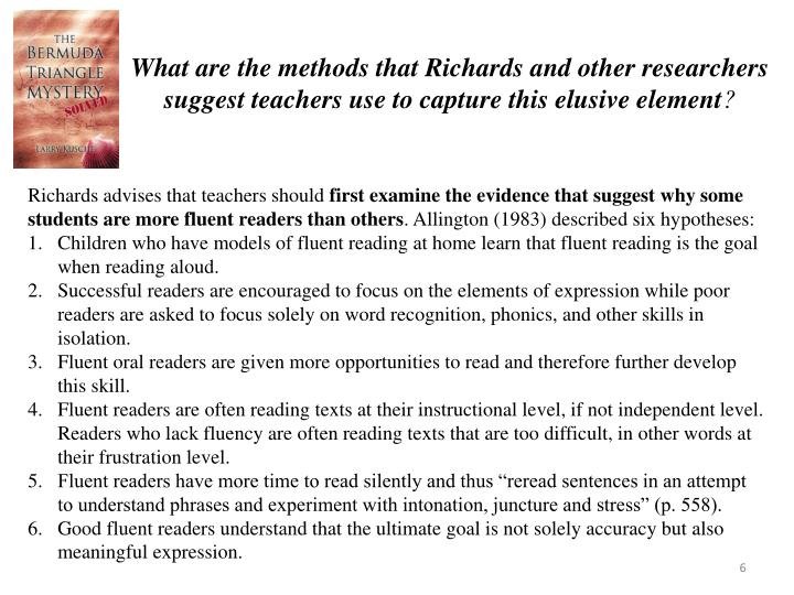 What are the methods that Richards and other researchers suggest teachers use to capture this elusive element
