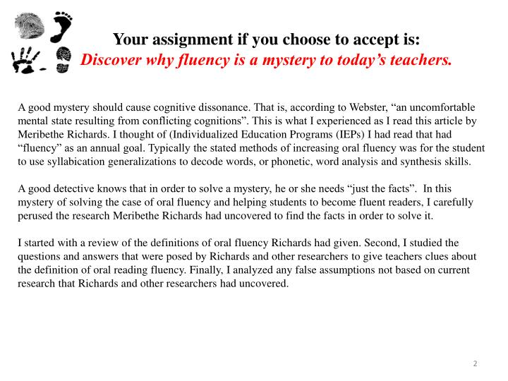 Your assignment if you choose to accept is discover why fluency is a mystery to today s teachers