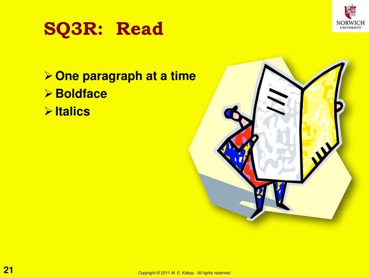 SQ3R:  Read