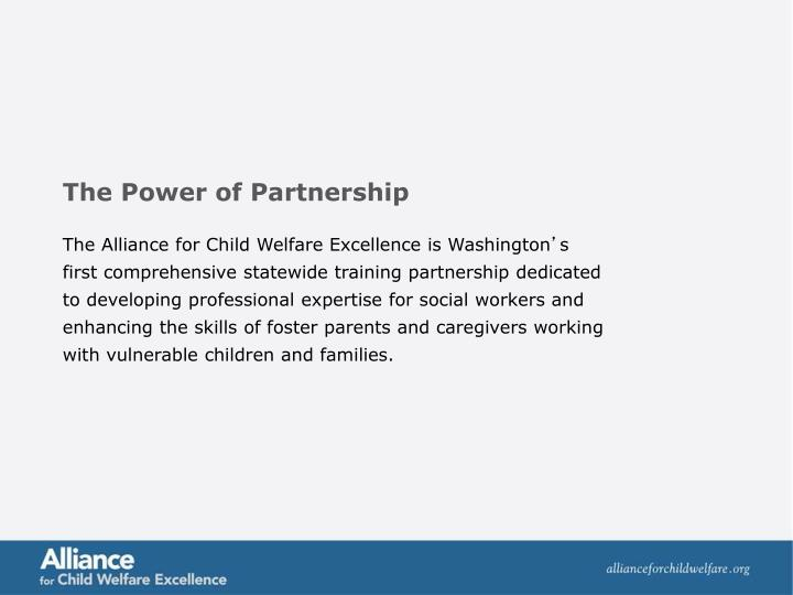 The Alliance for Child Welfare Excellence is Washington