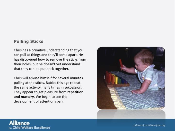 Pulling Sticks