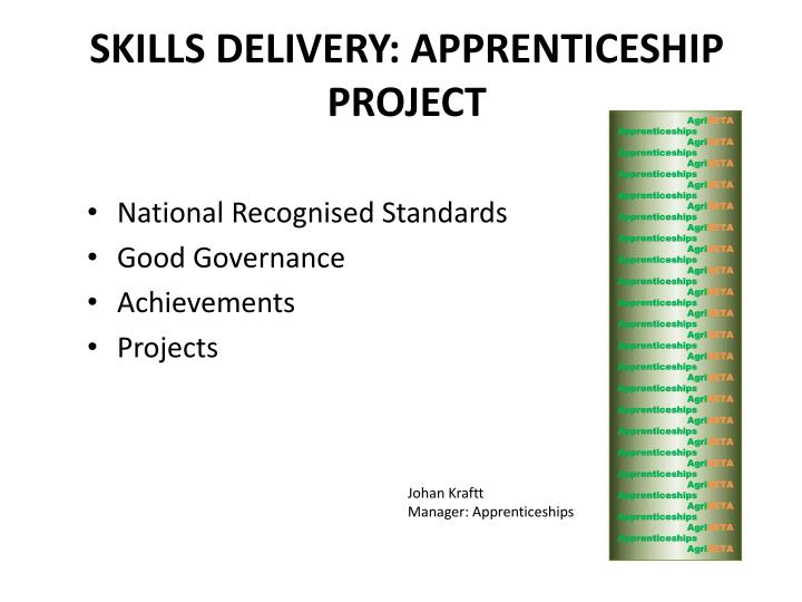 skills delivery apprenticeship project n.