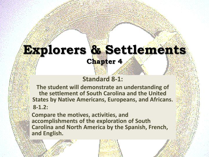 explorers settlements chapter 4 n.
