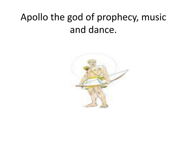 apollo the god of prophecy music and dance n.