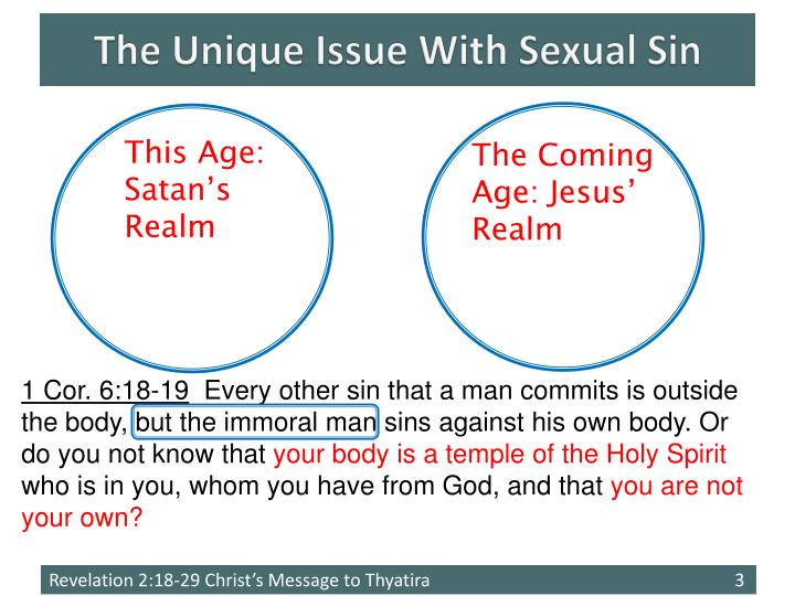 The unique issue with sexual sin