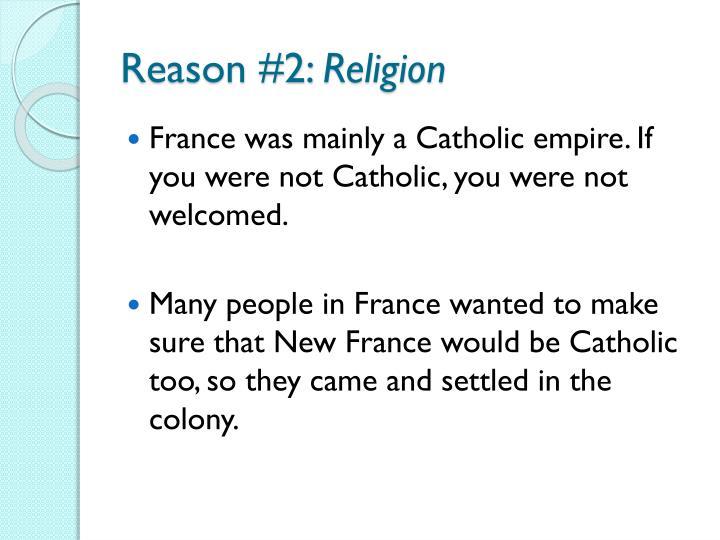 Reason #2: