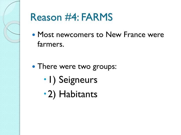 Reason #4: FARMS