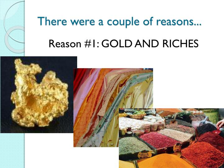 There were a couple of reasons...