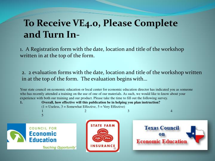 To Receive VE4.0, Please Complete and Turn In-