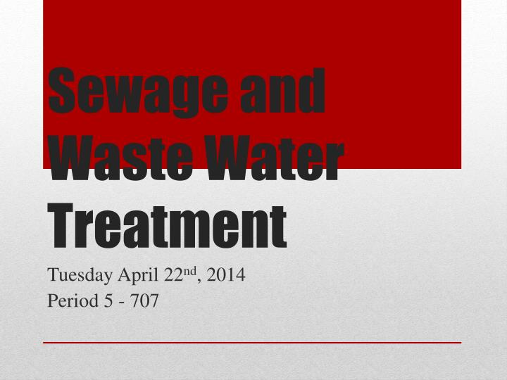 sewage and waste water treatment n.