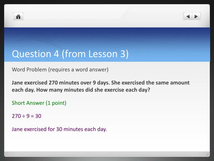 Question 4 (from Lesson 3)