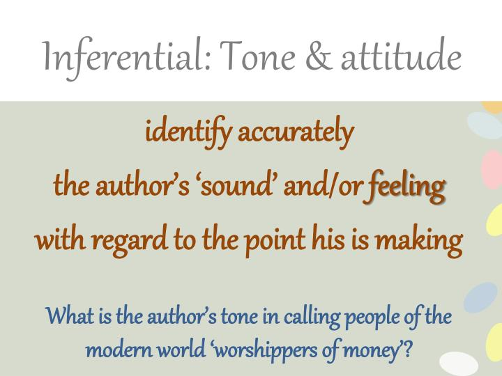 Inferential: Tone & attitude