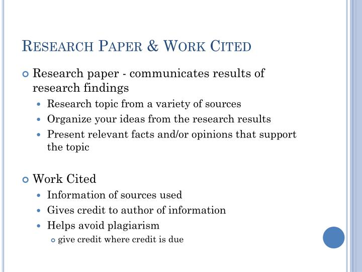 research papers with work cited Different research paper formats imply different types of citing styles for instance, science-based research papers are usually cited on the basis of the apa format, while works in humanities are and what is more important, our methods are 100% original and imply no plagiarism and hatch-work.