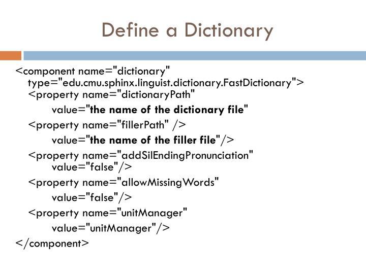 Define a Dictionary
