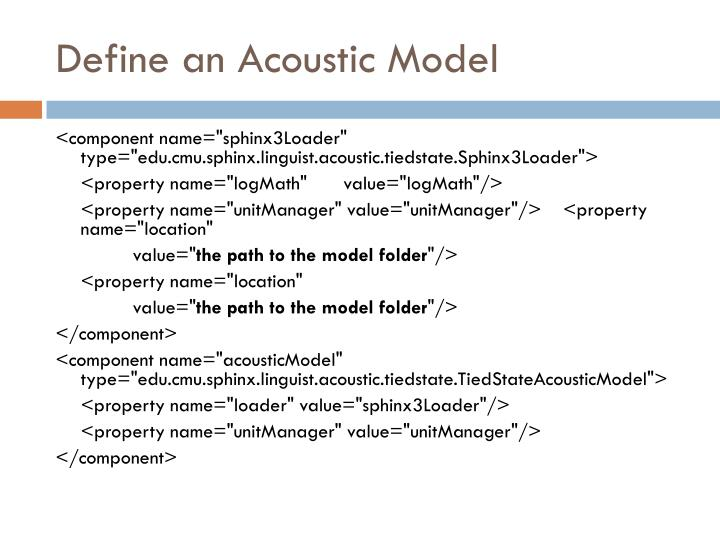 Define an Acoustic Model