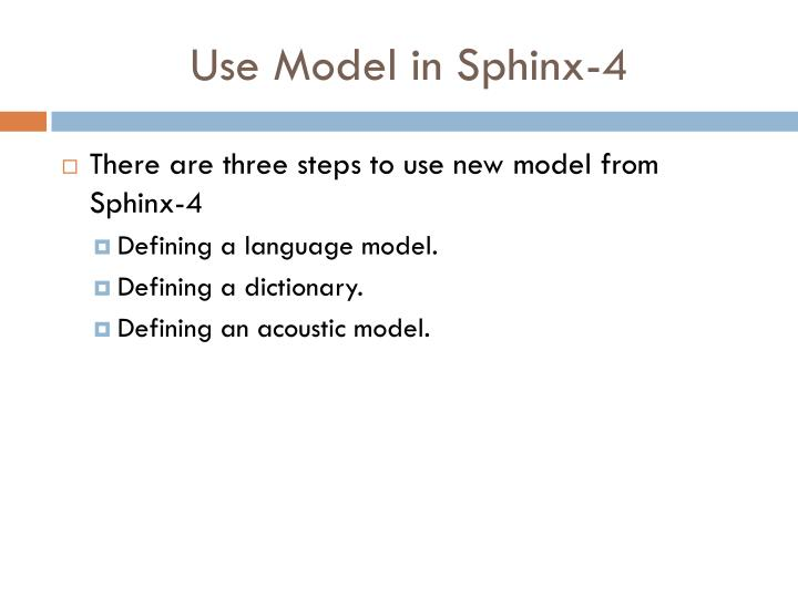 Use Model in Sphinx-4