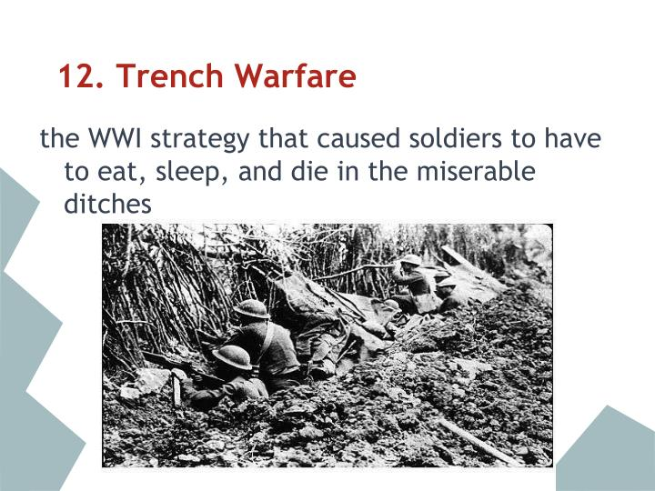 12. Trench Warfare