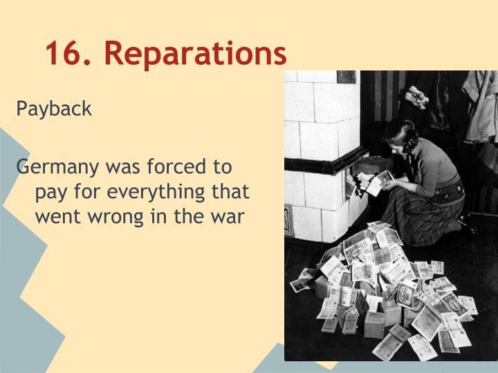 16. Reparations