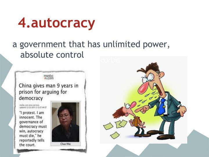 4.autocracy