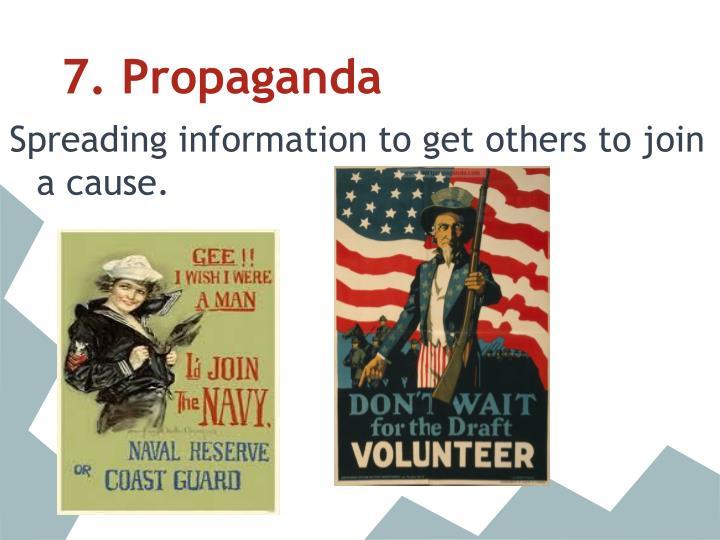 7. Propaganda