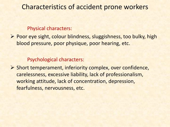Characteristics of accident prone workers