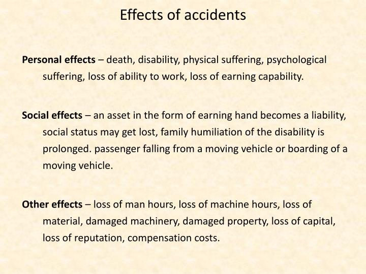 Effects of accidents