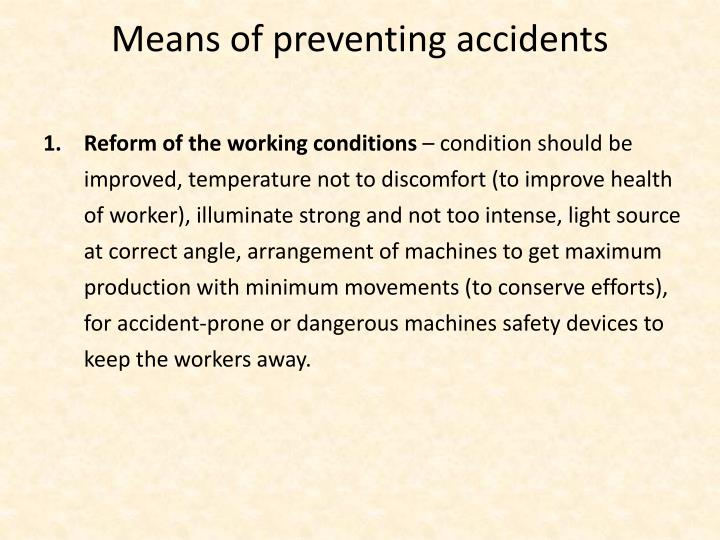 Means of preventing accidents