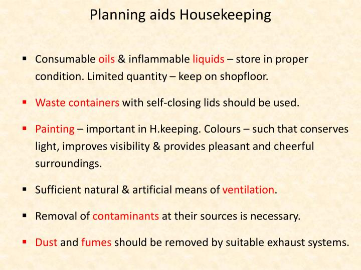 Planning aids Housekeeping