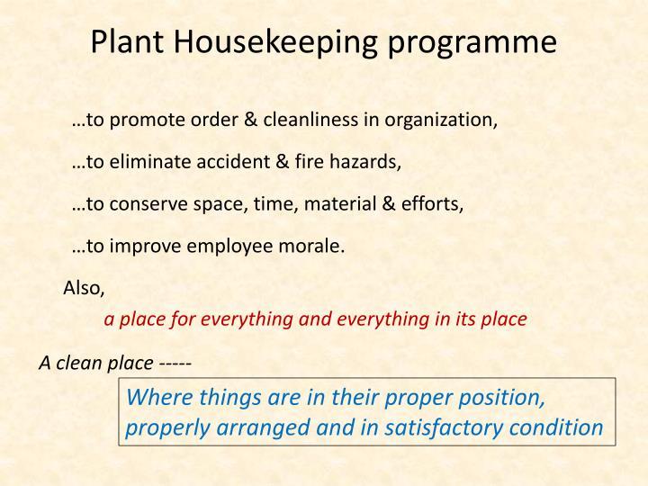 Plant housekeeping programme