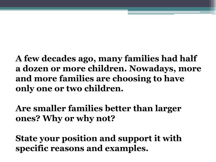 A few decades ago, many families had
