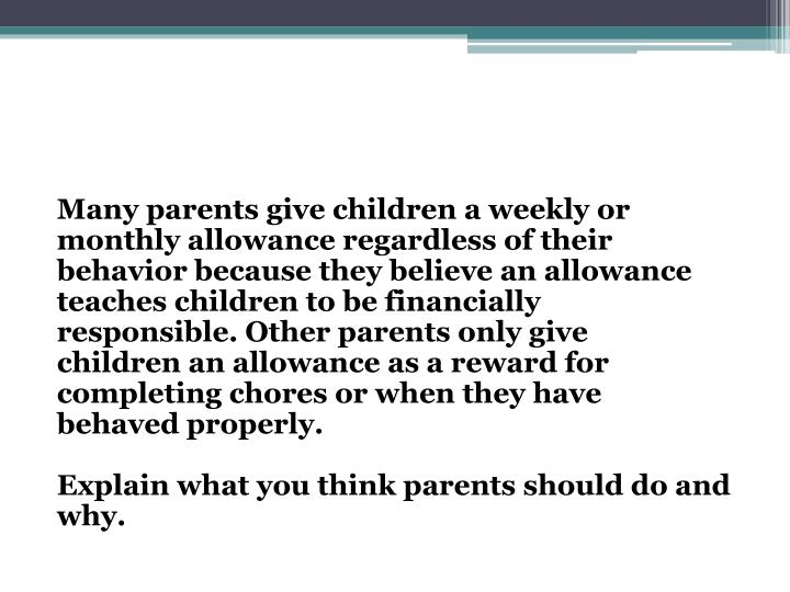 Many parents give children a weekly