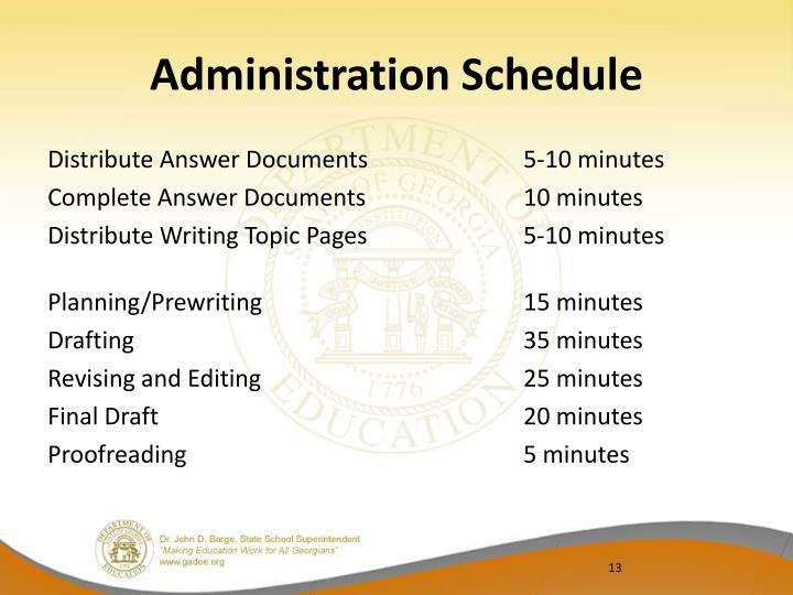 Administration Schedule