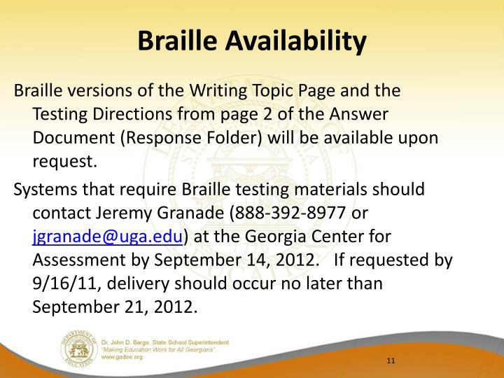 Braille Availability