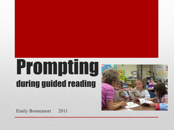 Prompting during guided reading